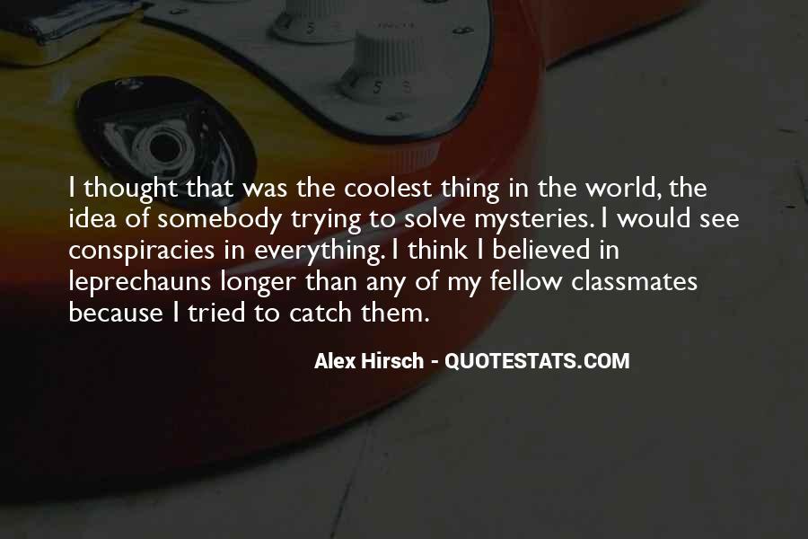 Alex Hirsch Quotes #1681915