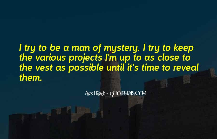 Alex Hirsch Quotes #1830060