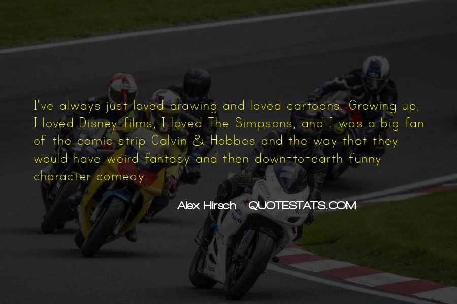 Alex Hirsch Quotes #283550