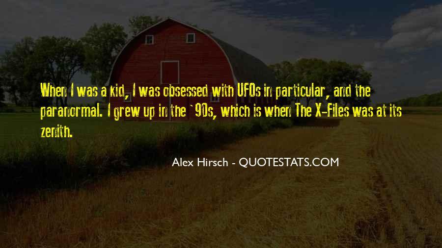 Alex Hirsch Quotes #35768