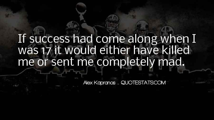 Alex Kapranos Quotes #1202746