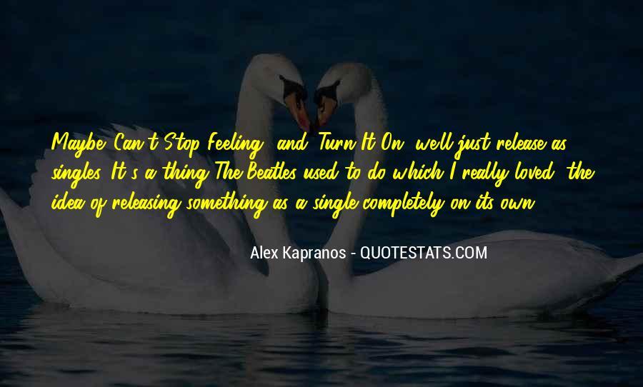 Alex Kapranos Quotes #1804989
