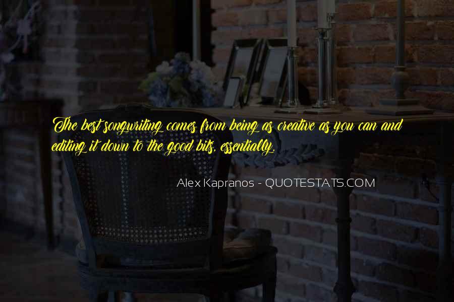 Alex Kapranos Quotes #1812409