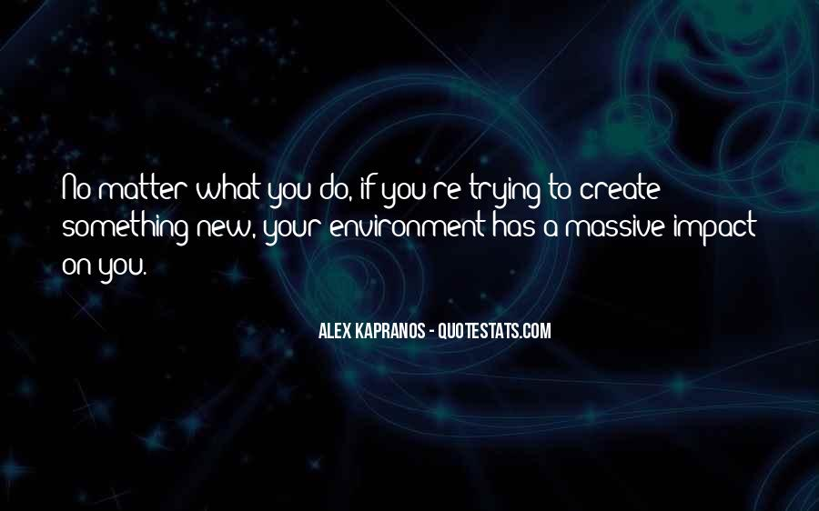 Alex Kapranos Quotes #487036