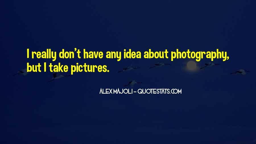 Alex Majoli Quotes #944802