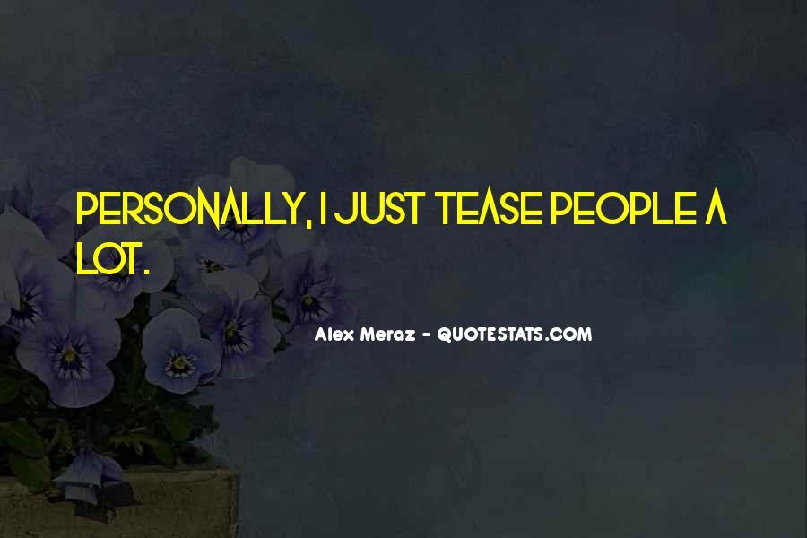 Alex Meraz Quotes #532026