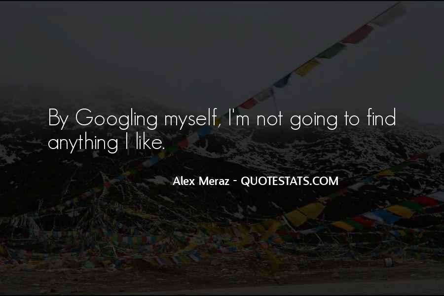 Alex Meraz Quotes #726839