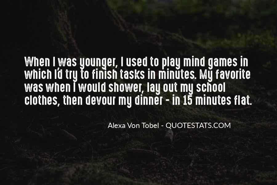 Alexa Von Tobel Quotes #1752390
