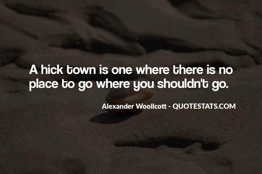 Alexander Woollcott Quotes #1146318