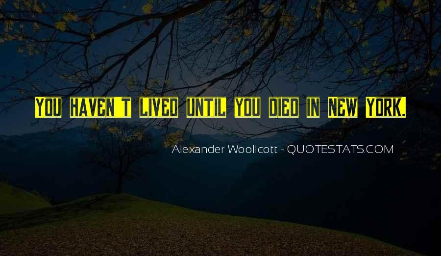 Alexander Woollcott Quotes #1306611