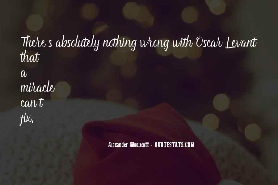 Alexander Woollcott Quotes #891964