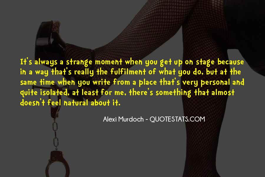Alexi Murdoch Quotes #392319