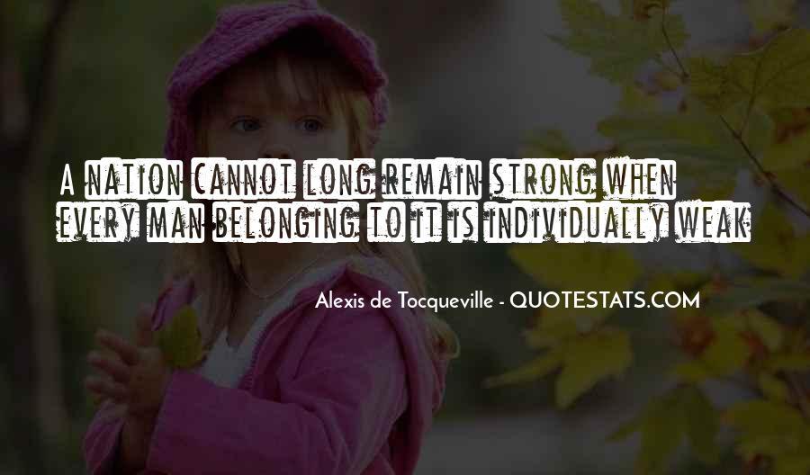Alexis De Tocqueville Quotes #138261