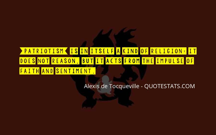 Alexis De Tocqueville Quotes #138420