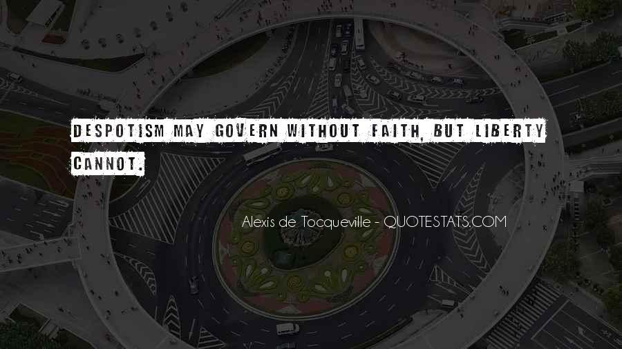 Alexis De Tocqueville Quotes #175243