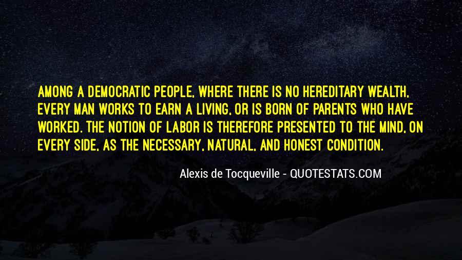 Alexis De Tocqueville Quotes #188670