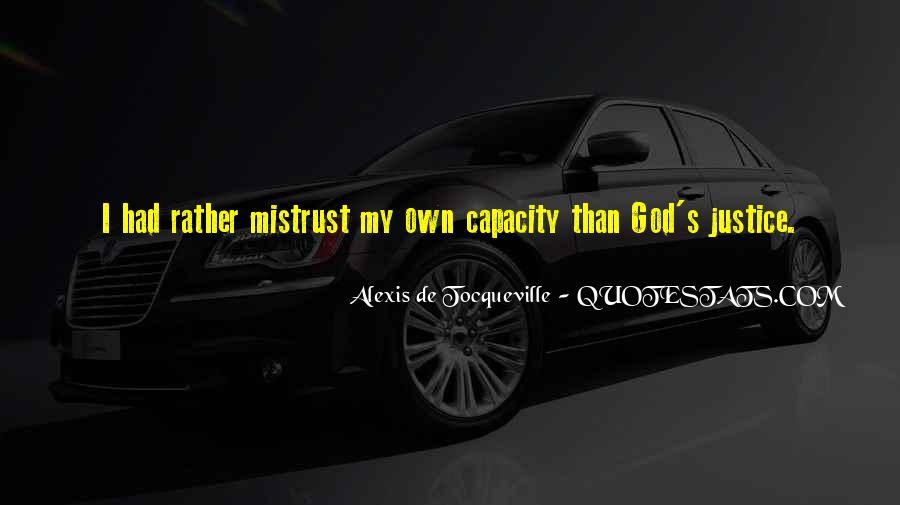 Alexis De Tocqueville Quotes #196656
