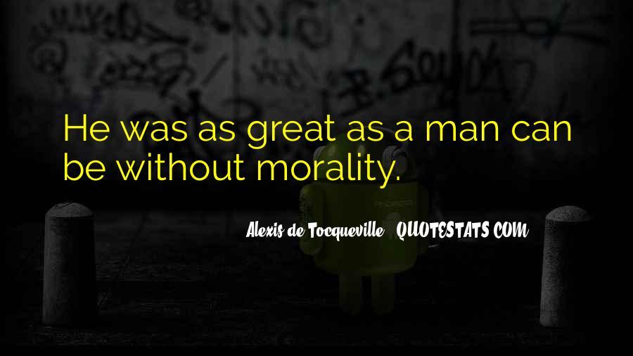 Alexis De Tocqueville Quotes #204908