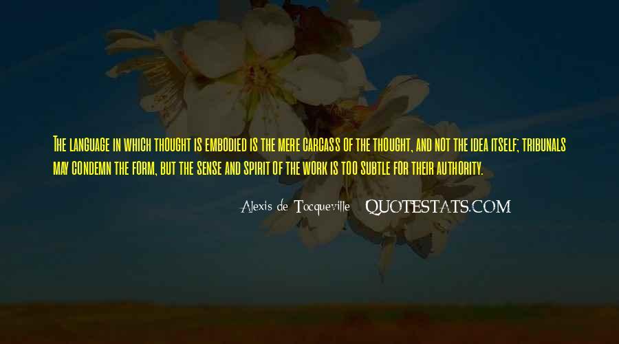 Alexis De Tocqueville Quotes #215918