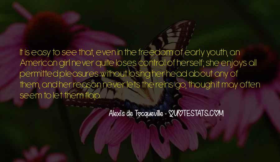 Alexis De Tocqueville Quotes #219170