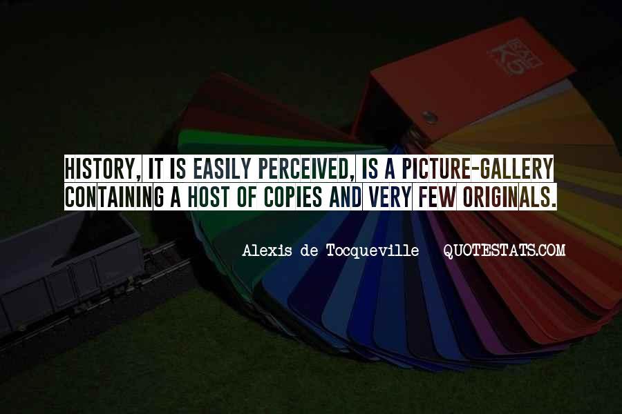 Alexis De Tocqueville Quotes #257243