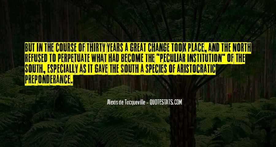 Alexis De Tocqueville Quotes #270260