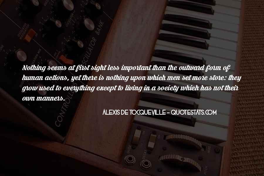 Alexis De Tocqueville Quotes #274015