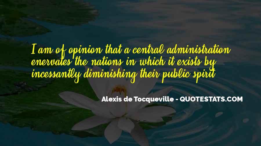 Alexis De Tocqueville Quotes #354966