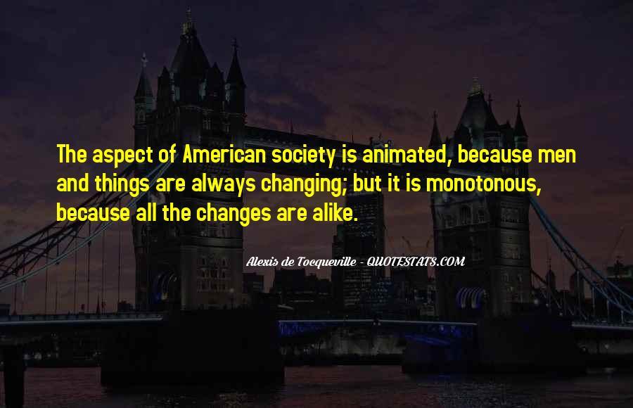 Alexis De Tocqueville Quotes #372640