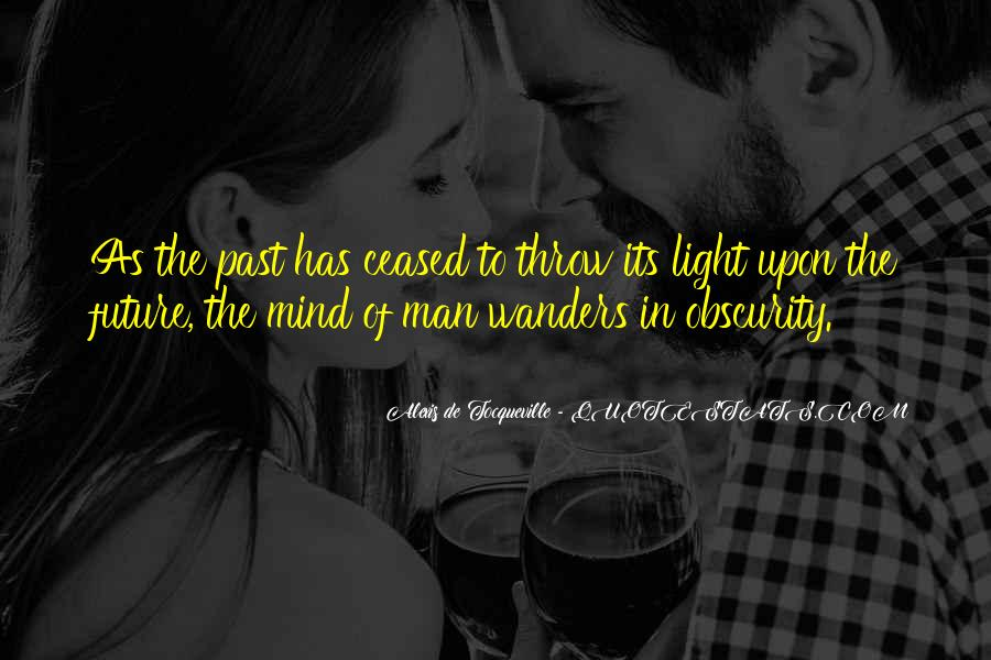Alexis De Tocqueville Quotes #398764
