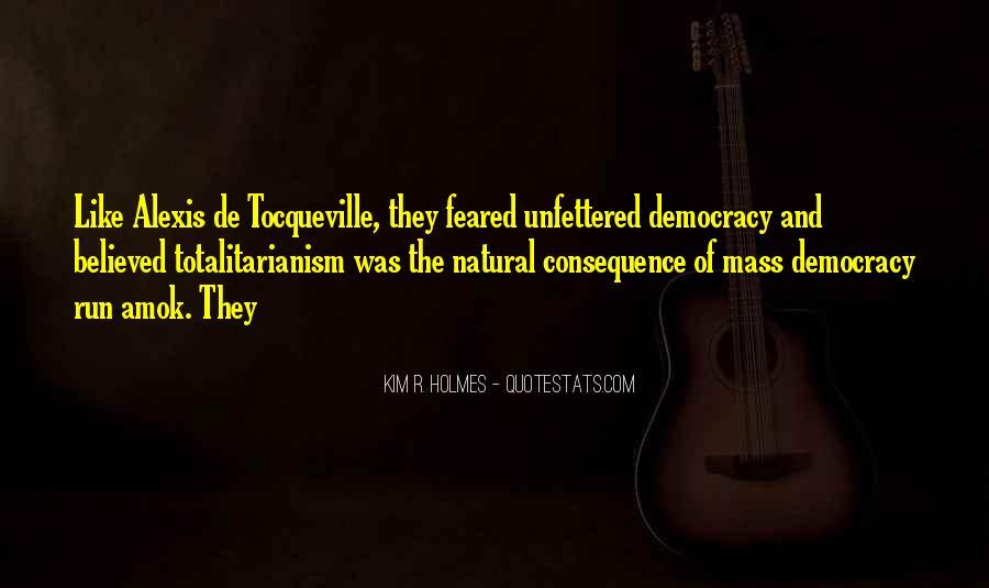 Alexis De Tocqueville Quotes #413506