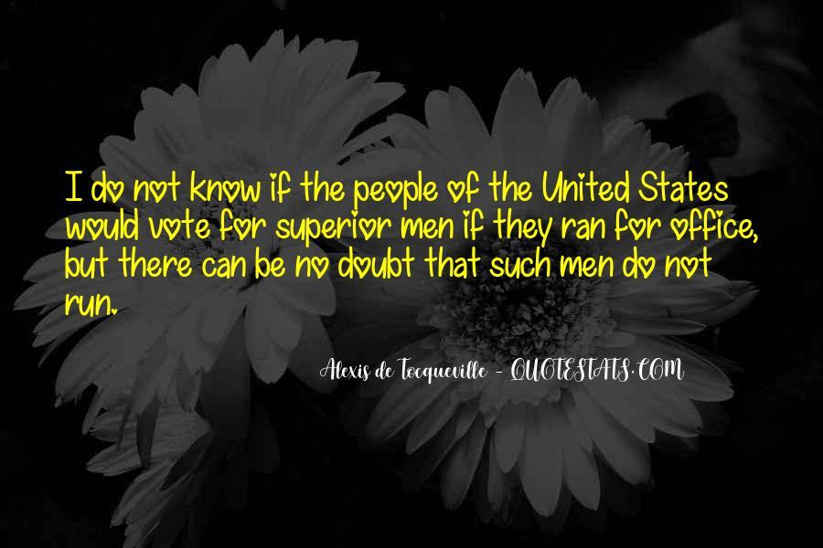 Alexis De Tocqueville Quotes #448234