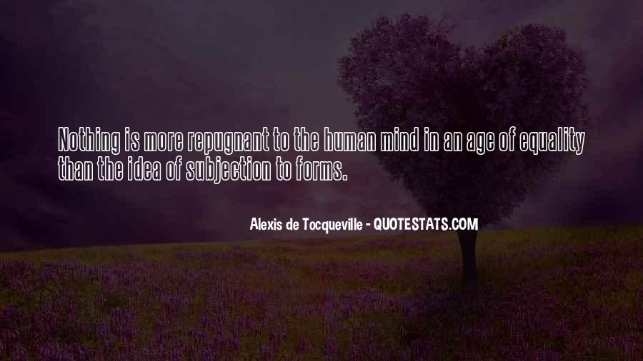 Alexis De Tocqueville Quotes #452239
