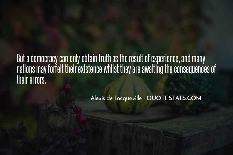 Alexis De Tocqueville Quotes #469761