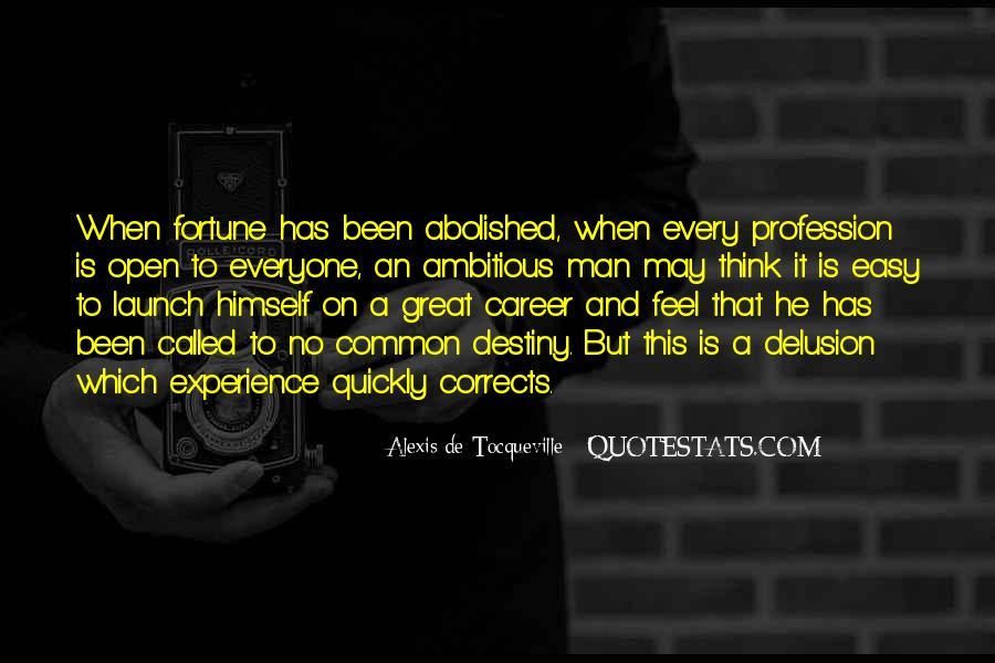 Alexis De Tocqueville Quotes #473798