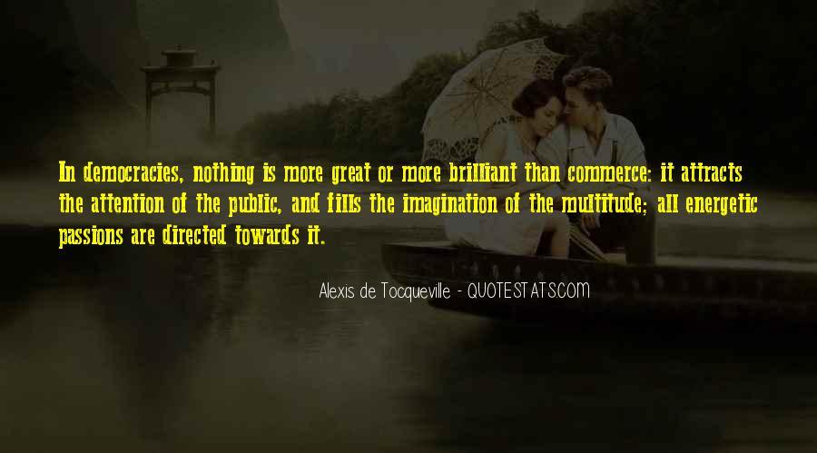 Alexis De Tocqueville Quotes #483214