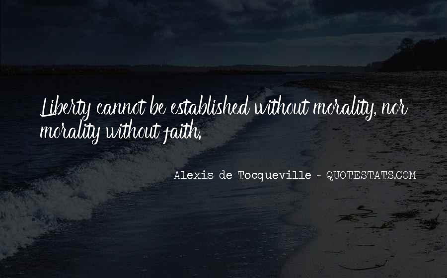 Alexis De Tocqueville Quotes #494277