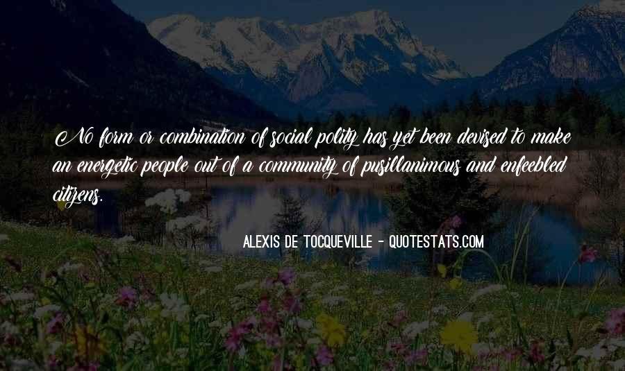 Alexis De Tocqueville Quotes #514981