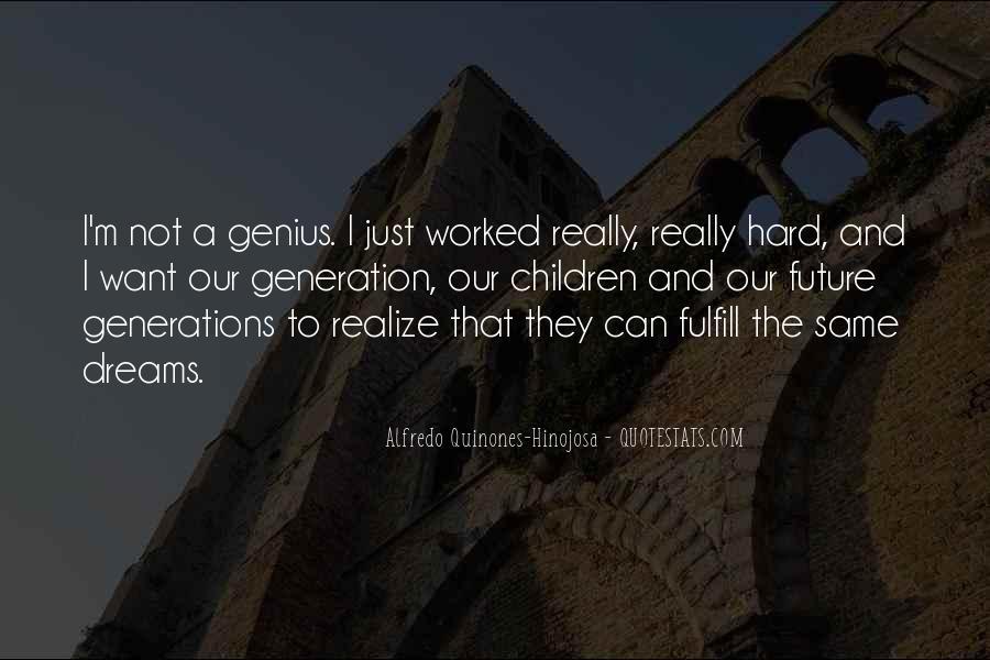 Alfredo Quinones-hinojosa Quotes #1161032