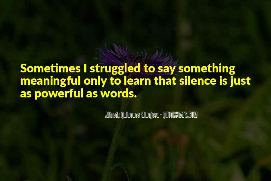 Alfredo Quinones-hinojosa Quotes #1255483