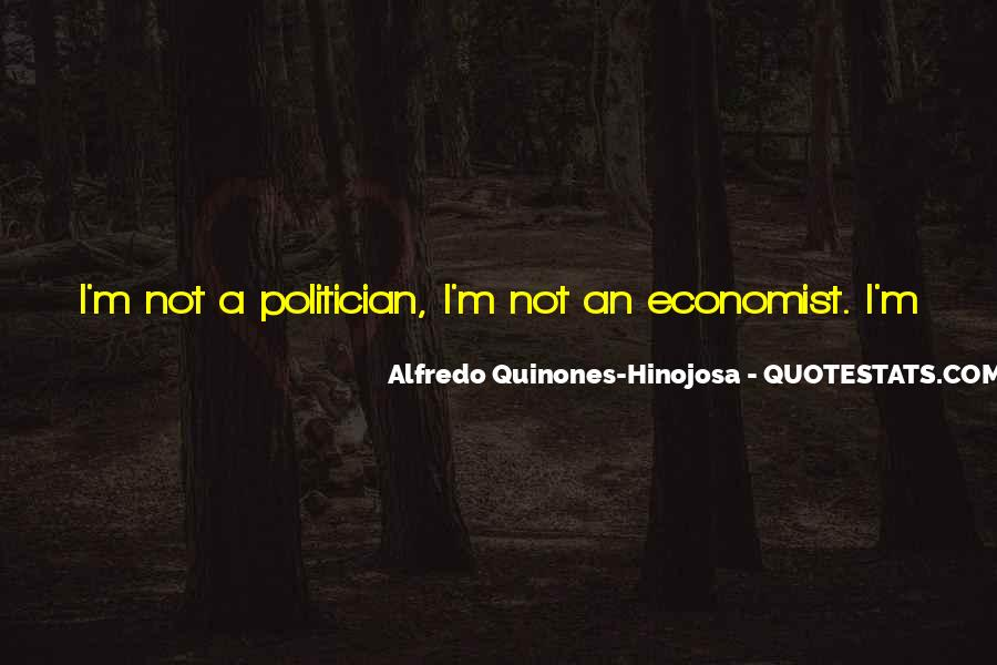 Alfredo Quinones-hinojosa Quotes #1503767