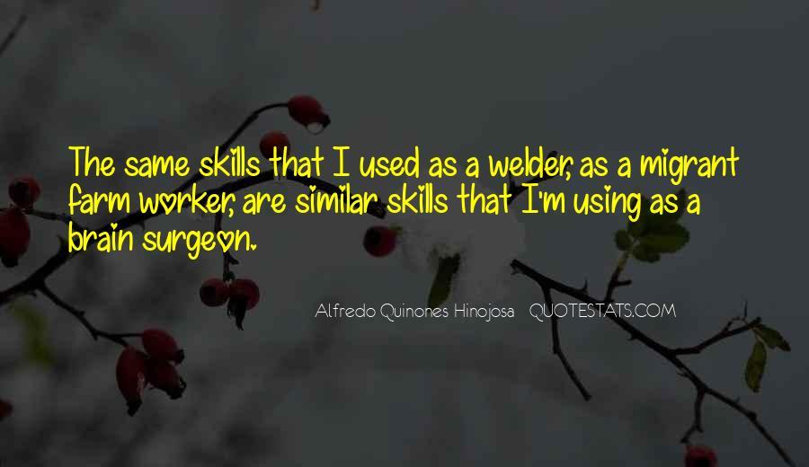Alfredo Quinones-hinojosa Quotes #442431