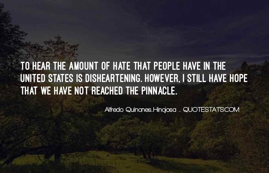 Alfredo Quinones-hinojosa Quotes #554470