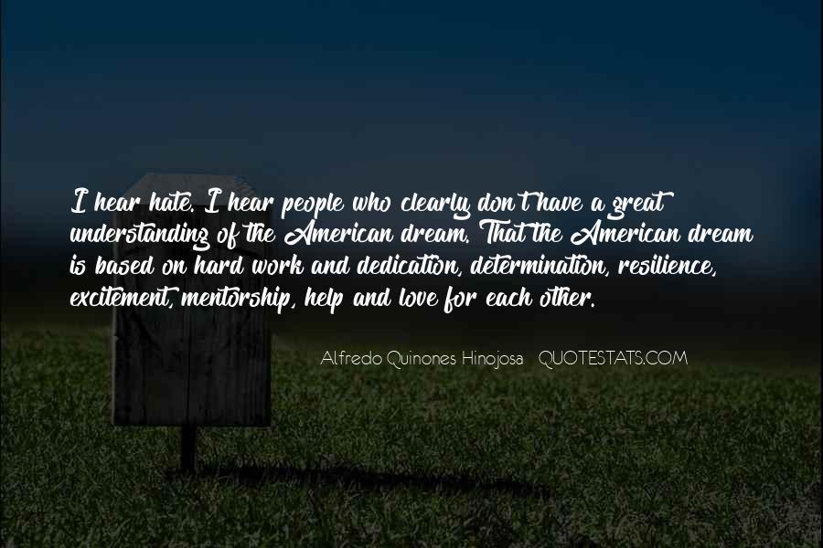 Alfredo Quinones-hinojosa Quotes #975226