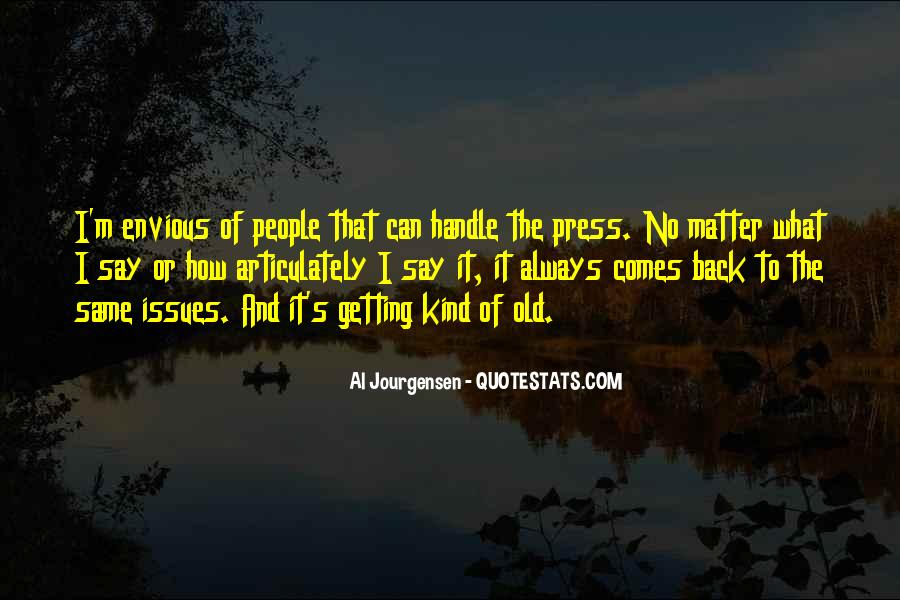 Quotes About Getting More Than You Can Handle #1674835