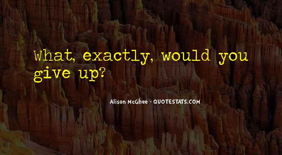 Alison Mcghee Quotes #1177615