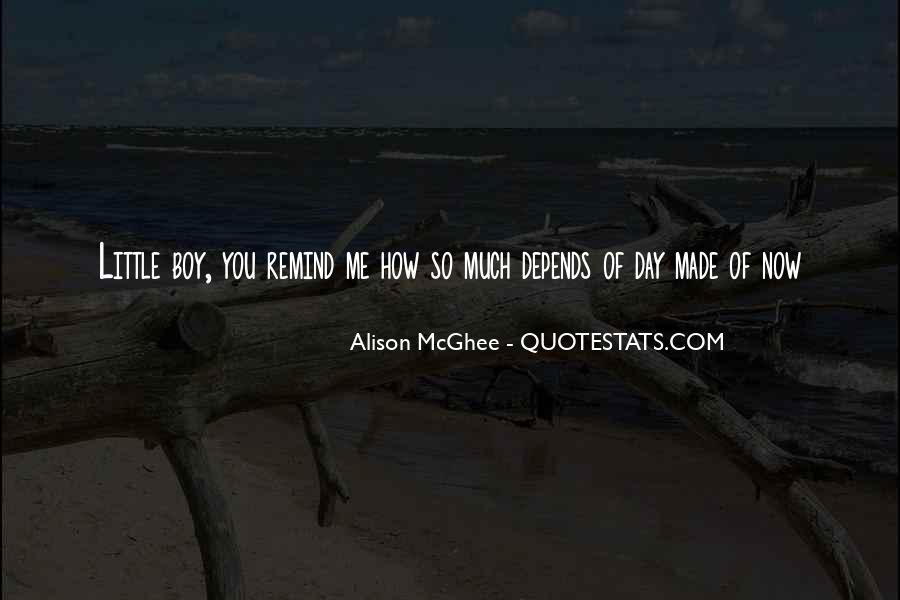 Alison Mcghee Quotes #1236764