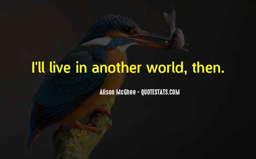 Alison Mcghee Quotes #1766637