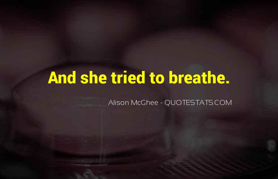 Alison Mcghee Quotes #502431