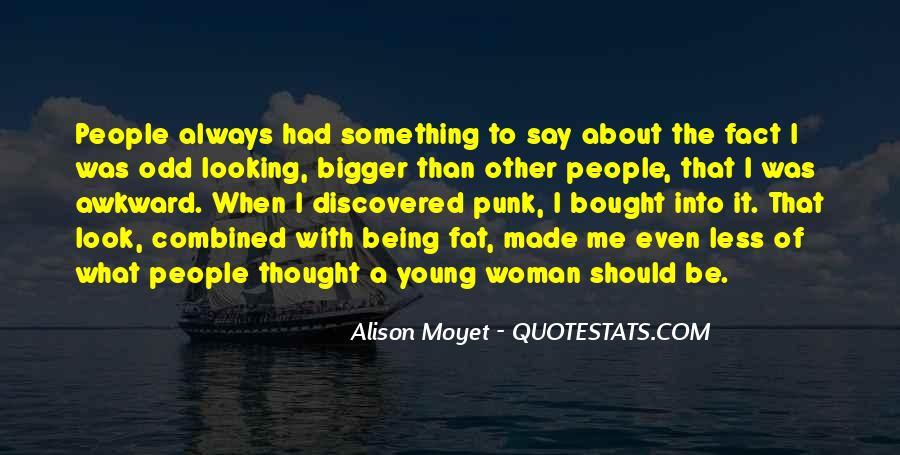 Alison Moyet Quotes #1643097